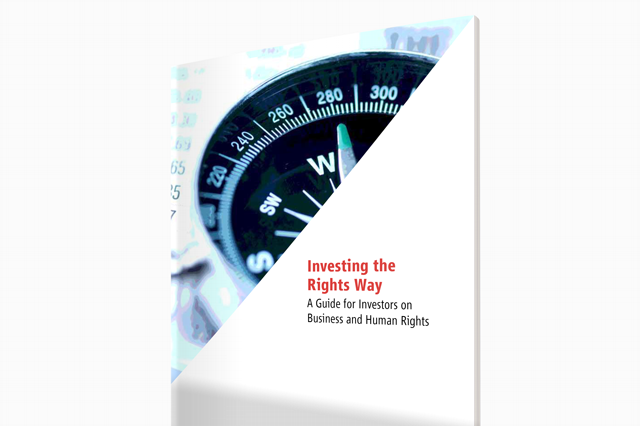 Investing the Rights Way: A Guide for Investors on Business and Human Rights