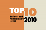 Top Ten Business and Human Rights Issues: 2010