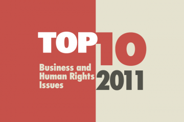 Top Ten Business and Human Rights Issues: 2011