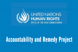 "Update on OHCHR ""Accountability and Remedy Project"":  Online Consultation Process Seeks Stakeholder Views"