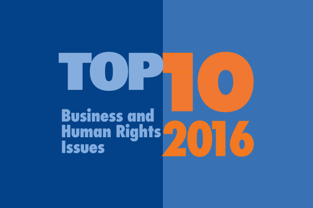 Top 10 Business and Human Rights Issues for 2016