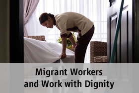 Migrant Workers and Work with Dignity