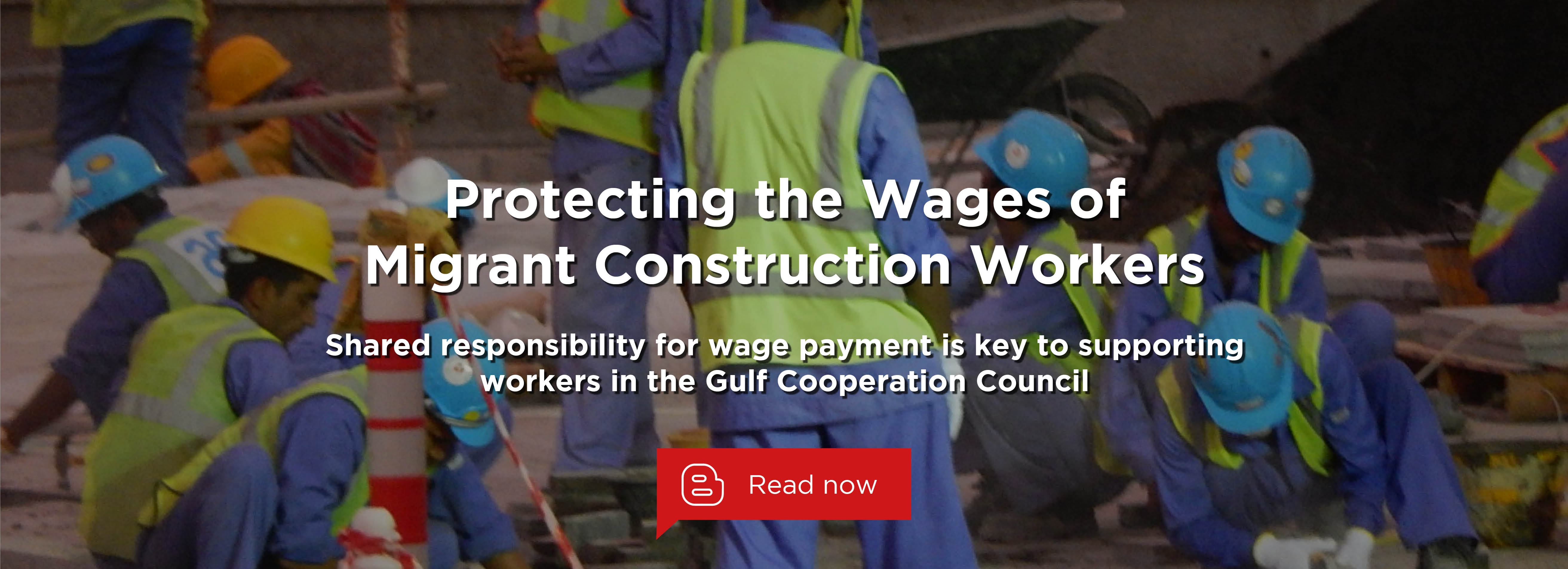 Protecting the Wages of Migrant Construction Workers