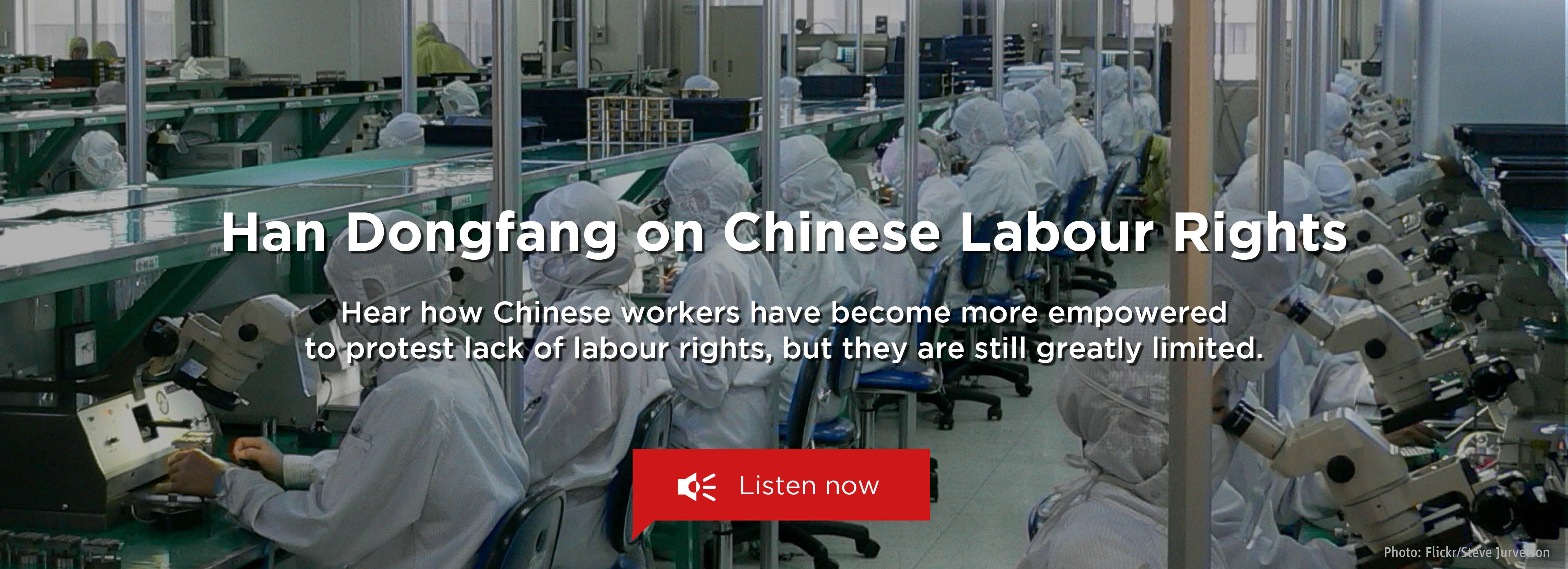Han Dongfang on Chinese Labour Rights