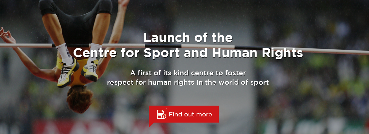 Launch of the Centre for Sport & Human Rights