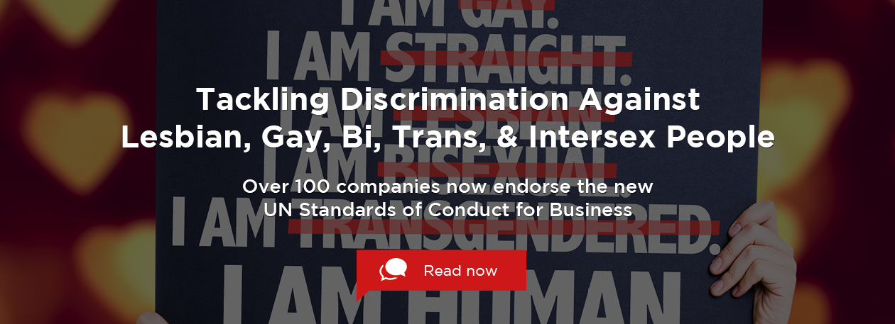 Over 100 Companies have endorsed the LGBT Standards of Conduct for Business