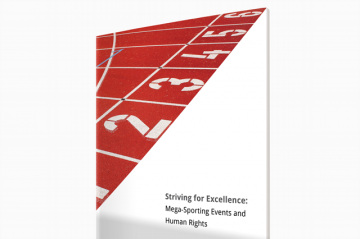 Our report, Striving For Excellence: Mega-Sporting Events and Human Rights, includes a series of recommendations for sports governing bodies such as FIFA.